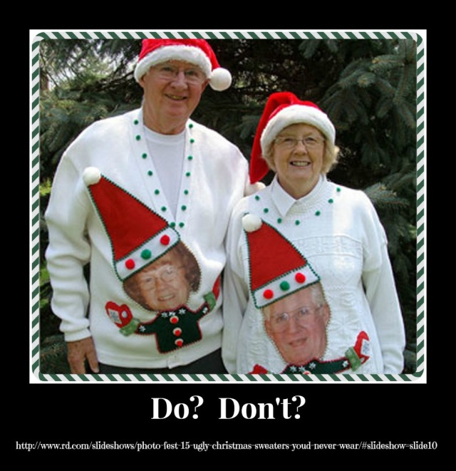 "The ""ugly"" sweater.  Credit for photo: http://www.rd.com/slideshows/photo-fest-15-ugly-christmas-sweaters-youd-never-wear/#slideshow=slide10"